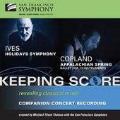 Ives: Holidays Symphony - Copland: Appalachian Spring von San Francisco Symphony
