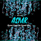 ASMR: Relaxing Sounds and Calming Noises by Rachel Conwell