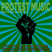 Protest Music by Various Artists