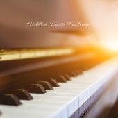Hidden Deep Feelings di Various Artists
