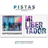 Impresionante & Mi Libertador (Pistas) de Miel San Marcos
