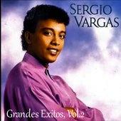 Grandes Exitos, Vol.2 by Sergio Vargas