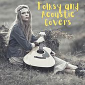 Folksy and Acoustic Covers by Various Artists