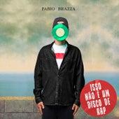 Isso não é um disco de Rap by Fabio Brazza