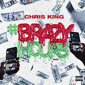 Brazy Hours by Chris King