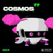 Cosmos 77 by Mein Freund Max