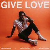 Give Love de Jay Warren