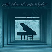 Gentle Classical Covers Playlist de Various Artists