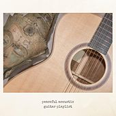 Peaceful Acoustic Guitar Playlist de Various Artists