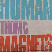 Human Magnets by ThomC