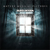 My Own Life by Mature Musical Pictures