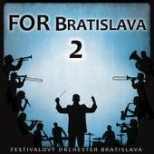 FOR Bratislava 2 de Festivalový orchester Bratislava