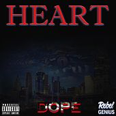 Heart by Dope