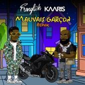 Mauvais garçon (Remix) de Franglish
