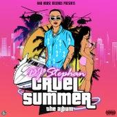 Cruel Summer de DJ Stephan