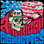 American Cigarettes by Ben Kweller