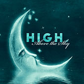 High Above the Sky: Night Therapy, Soothing Sounds, Deep & Healthy Sleep by Moonlight Shadow Universe
