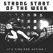 Strong Start of the Week – It's Time for Action ! by Various Artists
