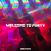 Welcome to Party Hard State von Various Artists