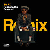 Raggamuffin Reloaded de Shy FX