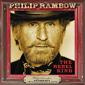 The Rebel Kind: Anthology 1972-2020 de Philip Rambow