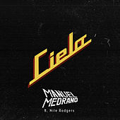 Cielo (feat. Nile Rodgers) by Manuel Medrano