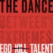 The Dance de Ego Kill Talent