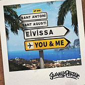 Eivissa, You & Me de Sammy Porter