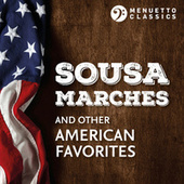 Sousa Marches and other American Favorites van Various Artists