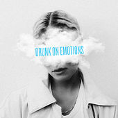 Drunk On Emotions de Clara Mae