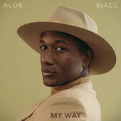 My Way by Aloe Blacc