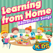Learning from Home: Educational Songs von The Countdown Kids