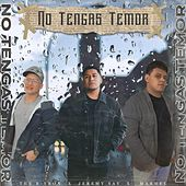 No Tengas Temor (feat. Marhel & Jeremy Say) by Byron
