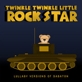 Lullaby Versions of Sabaton de Twinkle Twinkle Little Rock Star