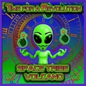 Time for a Revolution by Space Tribe