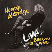 Live in Black and White von Hannah Aldridge