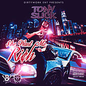 She Want Me Rich by Tony Slick
