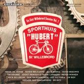 De Sint Willebrord Sessies Vol.1: Sporthuis Hubert van Various Artists