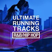 Ultimate Running Tracks: R&B/Hip Hop by Various Artists