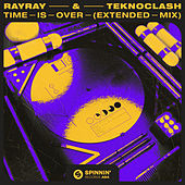 Time Is Over (Extended Mix) von RayRay