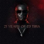21 Years Of DJ Tira by DJ Tira