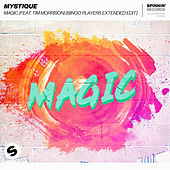 Magic (feat. Tim Morrison) (Bingo Players Extended Edit) by Mystique