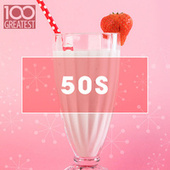 100 Greatest 50s von Various Artists