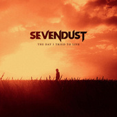 The Day I Tried To Live di Sevendust