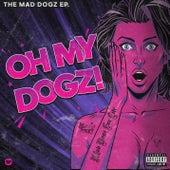 OH MY DOGZ! de Maddogz