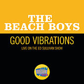 Good Vibrations (Live On The Ed Sullivan Show, October 13, 1968) de The Beach Boys