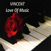 Love of Music by Vincent