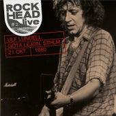 Rockhead live: #2 Göta Lejon, Sthlm 21 okt. 1980 van Ulf Lundell