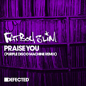 Praise You (Purple Disco Machine Remix) di Fatboy Slim