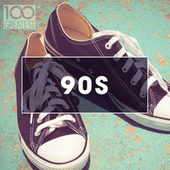 100 Greatest 90s: Ultimate Nineties Throwback Anthems de Various Artists